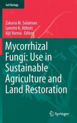 Mycorrhizal Fungi: Use in Sustainable Agriculture and Land Restoration (ISBN: 9783662453698)