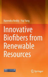 Innovative Biofibers from Renewable Resources (ISBN: 9783662451359)