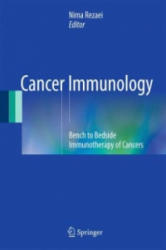 Cancer Immunology - Bench to Bedside Immunotherapy of Cancers (ISBN: 9783662449455)
