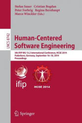 Human-Centered Software Engineering - Proceedings 5th IFIP WG 13.2 International Conference, HCSE 2014, Paderborn, Germany, September 16-18, 2014 (ISBN: 9783662448106)