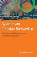 Systeme Von Turbofan-Triebwerken (ISBN: 9783662445693)