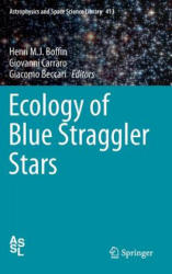 Ecology of Blue Straggler Stars (ISBN: 9783662444337)