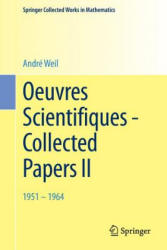 Oeuvres Scientifiques - Collected Papers II (ISBN: 9783662443224)