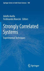 Strongly Correlated Systems - Experimental Techniques (ISBN: 9783662441329)