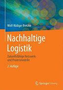 Nachhaltige Logistik - Wolf-Rüdiger Bretzke (ISBN: 9783662438442)