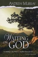 Waiting on God - Andrew Murray (ISBN: 9780875088549)