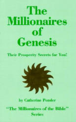 The Millionaires of Genesis, Their Prosperity Secrets for You! (ISBN: 9780875162157)