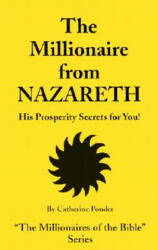 The Millionaire from Nazareth: His Prosperity Secrets for You! (ISBN: 9780875163703)