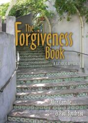 The Forgiveness Book: A Catholic Approach (ISBN: 9780879463564)