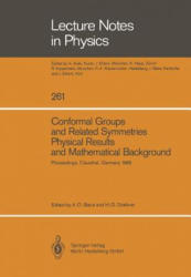 Conformal Groups and Related Symmetries Physical Results and Mathematical Background - A. O. Barut, Heinz D. Doebner (ISBN: 9783662144824)