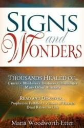 Signs and Wonders (ISBN: 9780883682999)