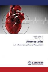 Atorvastatin - K Suresh Kanna, A Vijaya Anand (ISBN: 9783659644856)