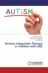 Sensory Integration Therapy in Children with Asd - Rathod Vandana, Alagesan Jagatheesan, Mehta Kinjal (ISBN: 9783659636004)