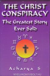 Christ Conspiracy - Acharya S (ISBN: 9780932813749)