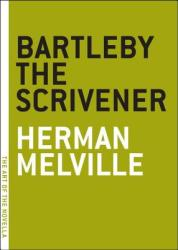Bartleby the Scrivener (ISBN: 9780974607801)