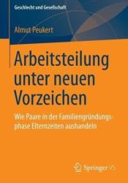 Aushandlungen Von Paaren Zur Elternzeit (ISBN: 9783658070700)