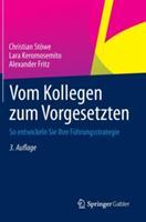 Vom Kollegen Zum Vorgesetzten (ISBN: 9783658021627)