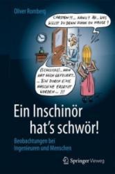 Ein Inschinor hat's schwor! - Beobachtungen bei Ingenieuren und Menschen (ISBN: 9783658017507)
