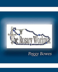 The Rosary Workout (ISBN: 9780982338865)