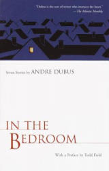 In the Bedroom - Andre Dubus (ISBN: 9781400030774)