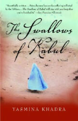 The Swallows of Kabul (ISBN: 9781400033768)