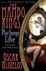 The Mambo Kings Play Songs of Love (ISBN: 9781401310028)
