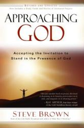 Approaching God: Accepting the Invitation to Stand in the Presence of God (ISBN: 9781416567332)
