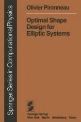 Optimal Shape Design for Elliptic Systems (ISBN: 9783642877247)