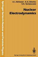 Nuclear Electrodynamics (ISBN: 9783642876622)