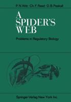 Spider's Web - Problems in Regulatory Biology (ISBN: 9783642854811)