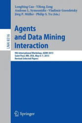 Agents and Data Mining Interaction (ISBN: 9783642551918)
