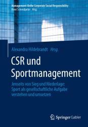 CSR und Sportmanagement - Alexandra Hildebrandt (ISBN: 9783642548833)