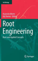 Root Engineering - Basic and Applied Concepts (ISBN: 9783642542756)