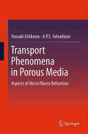 Transport Phenomena in Porous Media - Aspects of Micro/Macro Behaviour (ISBN: 9783642428975)