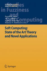 Soft Computing: State of the Art Theory and Novel Applications (ISBN: 9783642426513)