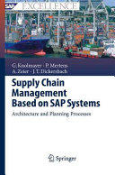 Supply Chain Management Based on SAP Systems - Architecture and Planning Processes (ISBN: 9783642420887)