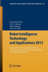 Robot Intelligence Technology and Applications - An Edition of the Presented Papers from the 1st International Conference on Robot Intelligence Techn (ISBN: 9783642373732)