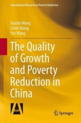 Quality of Growth and Poverty Reduction in China (ISBN: 9783642363450)