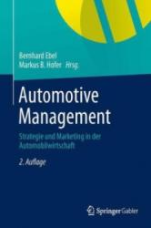 Automotive Management - Bernhard Ebel, Markus B. Hofer, Jumana, Al- Sibai (ISBN: 9783642340673)