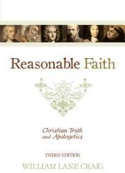 Reasonable Faith - William Lane Craig (ISBN: 9781433501159)