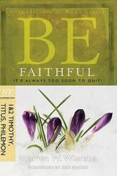 Be Faithful (ISBN: 9781434767349)