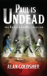 Paul is Undead - Alan Goldsher (ISBN: 9781439177921)