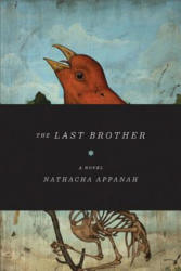 The Last Brother (ISBN: 9781555975753)