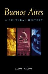 Buenos Aires: A Cultural and Literary Companion (ISBN: 9781566563475)