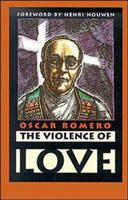 The Violence of Love (ISBN: 9781570755354)