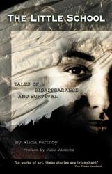 Little School - Alicia Partnoy (ISBN: 9781573440295)