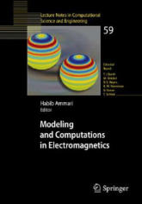 Modeling and Computations in Electromagnetics - Habib Ammari (ISBN: 9783540737773)