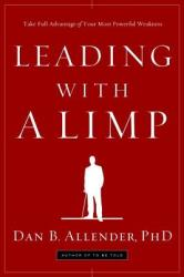 Leading with a Limp - Allender, Dr Dan B, PLLC (ISBN: 9781578569526)