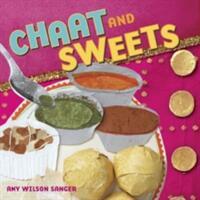 Chaat & Sweets (ISBN: 9781582461939)