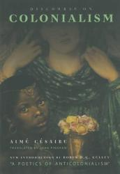 Discourse on Colonialism (ISBN: 9781583670255)